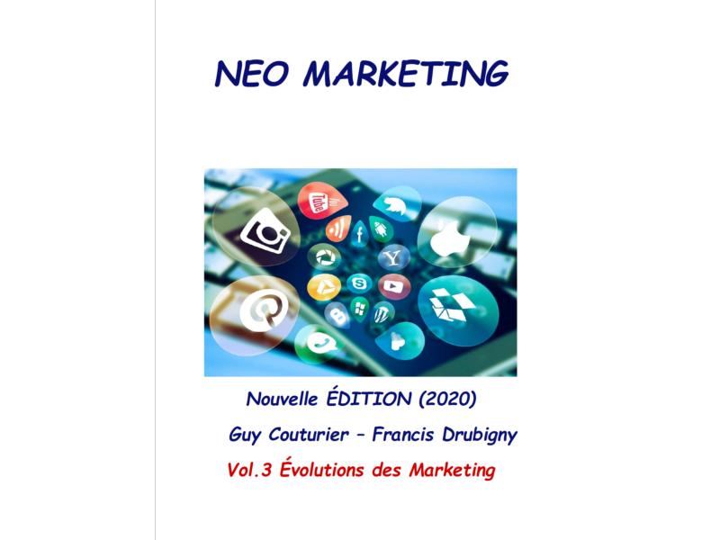 Téléchargez l'eBook : NEO Marketing vol.3 Évolutions des marketing.