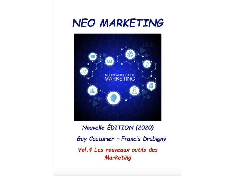 Téléchargez l'eBook : NEO Marketing vol.4 Les nouveaux outils des marketing.